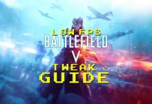 Photo of Tweak guide for Battlefield 5! Low FPS? increase your FPS with a few settings!